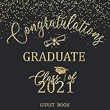 Congratulations Graduate Class Of 2021 Guest