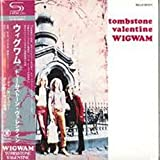 Tombstone Valentine by WIGWAM (2009-03-25)