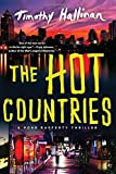 The Hot Countries (A Poke Rafferty Novel)