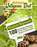 Ketogenic Diet: The Perfect Ketogenic Diet for Beginners: Over 100+ Budget-Friendly, Time Saving Keto Recipes, and a 14 Day Meal Plan to help you enjoy the Perfect Keto Lifestyle