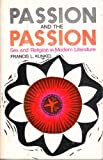 Passion and the Passion, Francis L. Kunkel, 0664247784