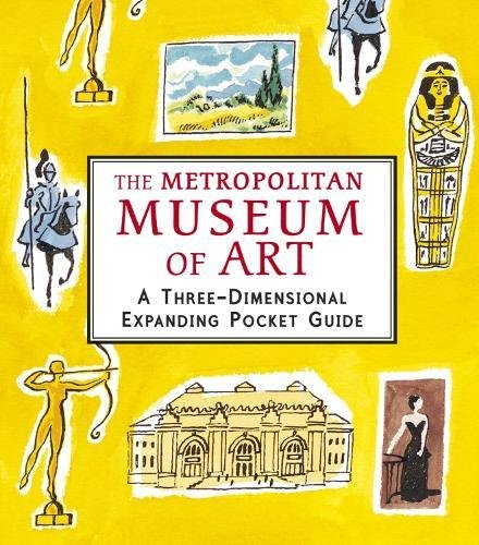 The Metropolitan Museum of Art: A Three-Dimensional Expanding Pocket Guide (City Skylines)