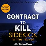 Contract to Kill: Sidekick to the Andrew Peterson Book: The Nathan McBride Series, Book 5 | WeLoveNovels,Elizabeth Halprin