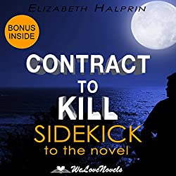 Contract to Kill: Sidekick to the Andrew Peterson Book
