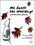 img - for Mo Smells the Holidays: A Scentsational Journey (Mo's Nose) book / textbook / text book