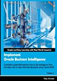 Implement Oracle Business Intelligence, Riaz Ahmed, 1475122012