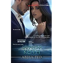 Abducted (The Dangerous Distractions)