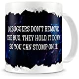 Debuggers Dont Remove The Bug - Geeky Nerdy Programming Coding Quote - Rip Out Effect Design - Coffee / Tea Mug by The Groovy Funk