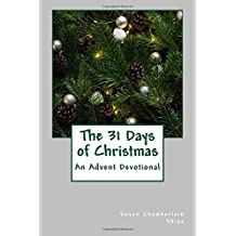 31 Days of Christmas: The People, Places, and Events of The Greatest Story Ever Told