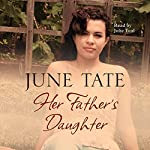 Her Father's Daughter | June Tate
