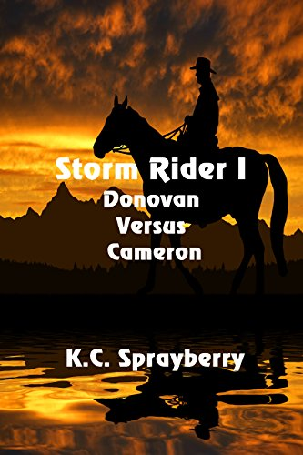 Storm Rider 1: Donovan Versus Cameron by [Sprayberry, K. C.]