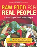 Raw Food for Real People, Rod Rotondi, 1577319745