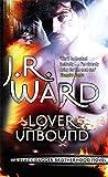 Lover Unbound: Number 5 in series (Black Dagger Brotherhood)