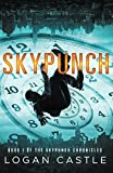 Skypunch (The Skypunch Chronicles) (Volume 1)