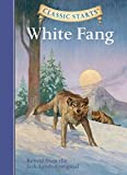 Classic Starts®: White Fang: Retold from the Jack London Original