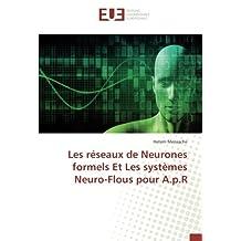 Les réseaux de Neurones formels Et Les systèmes Neuro-Flous pour A.p.R