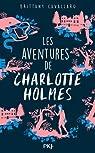 Les aventures de Charlotte Holmes, tome 1 par Cavallaro