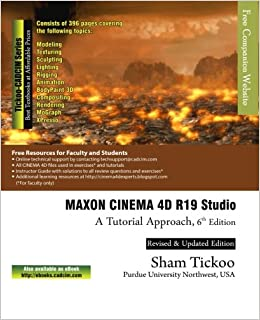 MAXON CINEMA 4D R19 Studio: A Tutorial Approach: Prof Sham Tickoo