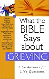 What the Bible Says about Grieving, Barbour Publishing, Inc. Staff, 1597899941