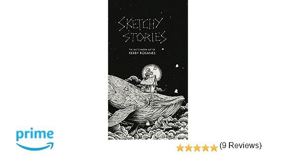 Sketchy Stories: The Sketchbook Art of Kerby Rosanes: Amazon.es ...