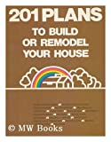 201 Plans to Build or Remodel, Outlet Book Company Staff and Random House Value Publishing Staff, 0517217341