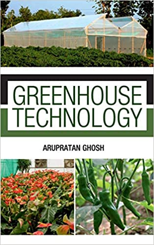 Greenhouse Technology por Arupratan Ghosh