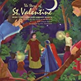 The Story of St. Valentine: More Than Cards and Candied Hearts