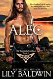 Alec: A Scottish Outlaw (Highland Outlaws Book 4)