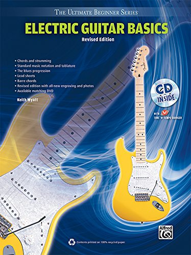 Ultimate Beginner Electric Guitar (Ultimate Beginner Electric Guitar Basics: Steps One & Two, Book & CD (The Ultimate Beginner Series))