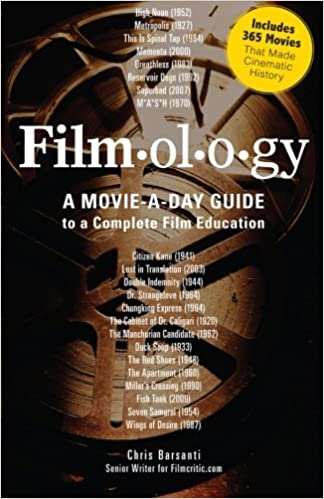 Filmology: A Movie-a-Day Guide to the Movies You Need to Know: Chris