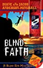 Blind Faith (Blind Eye Mystery Series Book 3)