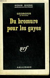 Du bromure pour les gayes par Jo Barnais