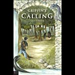 Griffin's Calling | N. R. Rose
