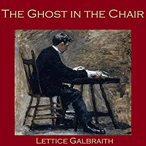 The Ghost in the Chair Audiobook