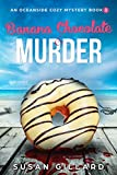 Banana Chocolate & Murder: An Oceanside Cozy Mystery - Book 2