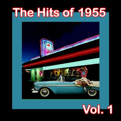 The Hits of 1955, Vol. 1