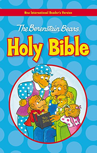 NIrV, The Berenstain Bears Holy Bible, Large Print, Hardcover (Berenstain Bears/Living Lights) PDF