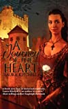 A Journey of the Heart, Laura Kitchell, 1607670224