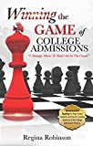 Winning The Game Of College Admissions: 5 Strategic Moves To Stand Out In The Crowd