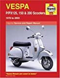 Vespa P/PX125, 150 & 200 Scooters 1978 to 2006 (Haynes Manuals)