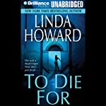 To Die For | Linda Howard
