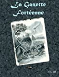 img - for La Gazette Fort enne Volume 3 (French Edition) book / textbook / text book