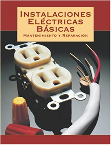Instalaciones Eléctricas Básicas (Spanish) Paperback – November 1, 2002