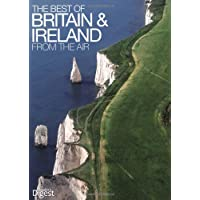 The Best of Britain from the Air: An Amazing Aerial Atlas of Great Britain and Ireland (Readers Digest)