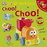 Noisy Peekaboo Choo! Choo!