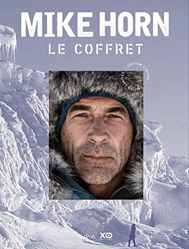 Mike Horn, le coffret : Mike Horn libre ; Mike Horn, aventurier de l'extrême ; avec une photographie exclusive de Mike -