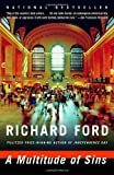 A Multitude of Sins, Richard Ford, 037572656X