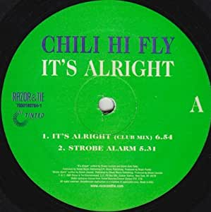 Chili Hi Fly - It's Alright