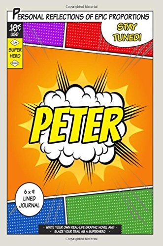 Superhero Peter: A 6 x 9 Lined Journal [One Jacked Monkey Publications] (Tapa Blanda)
