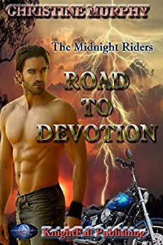 Road To Devotion: The Midnight Riders Series by [Murphy, Christine]